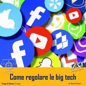 Come regolare le Big Tech