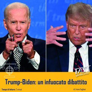 Trump – Biden: un infuocato dibattito