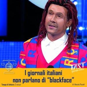 I quotidiani italiani non parlano di blackface