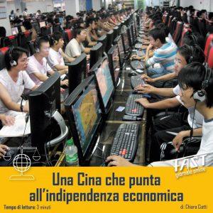 Una Cina che punta all'indipendenza economica