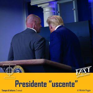 """Un presidente """"uscente"""""""