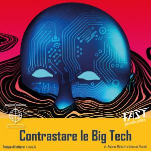 Contrastare le big tech