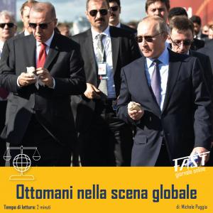 Ottomani nella scena globale