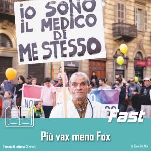 Più Vax e meno Fox