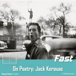 On poetry: Jack Kerouac