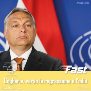 Ungheria, verso la regressione e l'odio