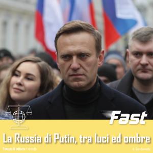 La Russia di Putin, tra luci ed ombre
